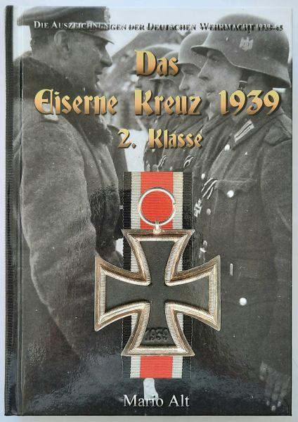 """Fachbuch """"Das Eiserne Kreuz 2. Klasse 1939"""" / Mario Alt"""