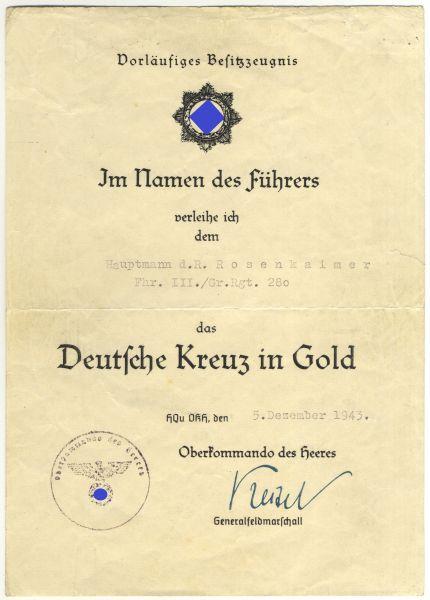 Vorläufiges Besitzzeugnis zum Deutschen Kreuz in Gold des Hauptmanns Rosenkaimer / Gren.-Rgt. 280