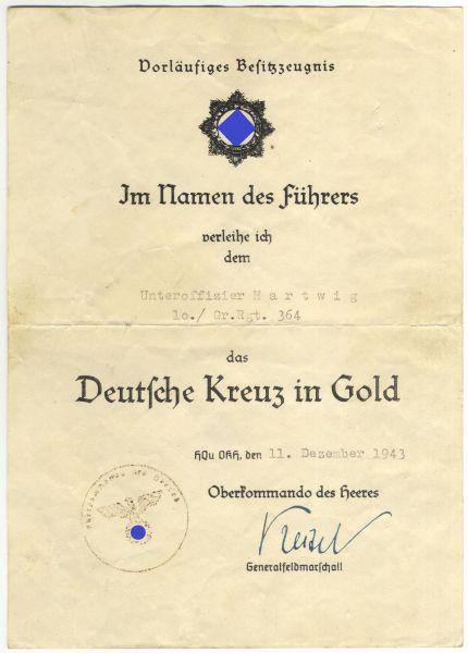 Vorläufiges Besitzzeugnis zum Deutschen Kreuz in Gold des Unteroffiziers Hartwig / Gren.-Rgt. 364