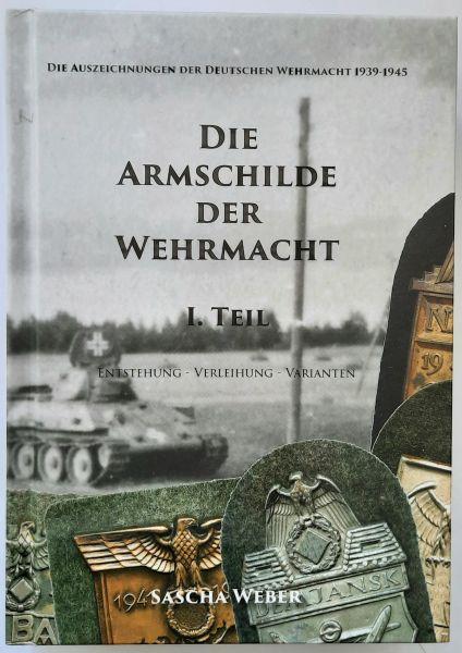 """Fachbuch """"Die Armschilde der Wehrmacht"""" / Sascha Weber"""