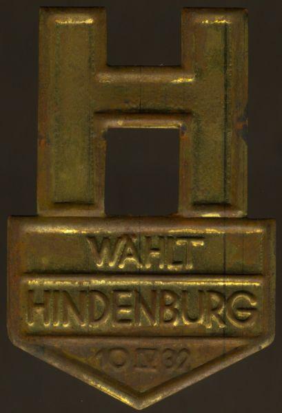 """Abzeichen / Plakette """"Wählt Hindenburg 1932"""""""